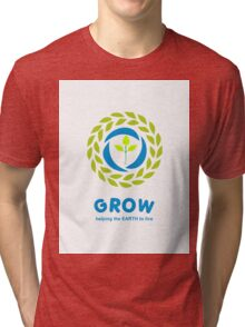 GROW helping the earth to live Tri-blend T-Shirt