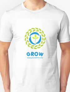 GROW helping the earth to live T-Shirt
