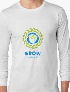 GROW save the world Long Sleeve T-Shirt