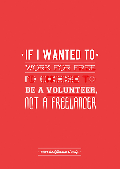 Freelance is NOT free. by Ena Bacanovic