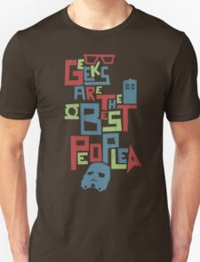 Geeks Are The Best People T-Shirt