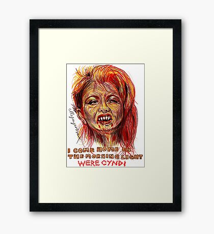 Were Cyndi Framed Print