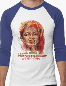 Were Cyndi T-Shirt