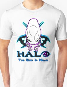 *NEW* HALO 4 - THE END IS NEAR -  Unisex T-Shirt