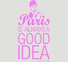 Paris is always a good idea - Audrey Hepburn Womens Fitted T-Shirt