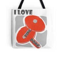 I Love Ping Pong Tote Bag