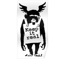 banksy - keep it real monkey Poster