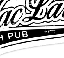 MacLaren's Pub_Black Sticker