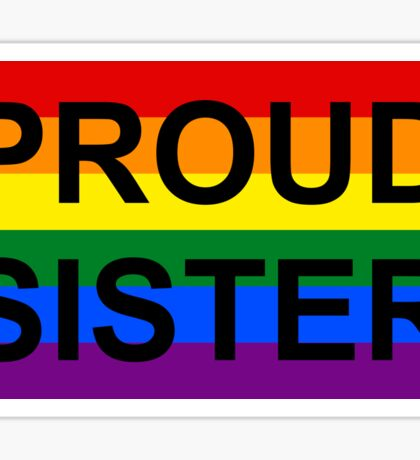 PROUD SISTER Sticker