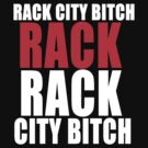 rack city b*tch by bulingean