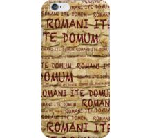 ROMANI ITE DOMUM #2 (iPhone version) iPhone Case/Skin