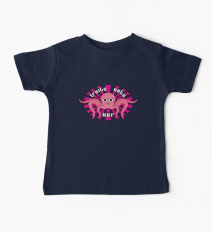 "Fruity Oaty Bar! ""OCTOPUS"" Shirt (Firefly/Serenity) Baby Tee"
