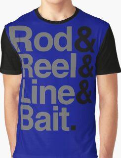 Rod & Reel & Line & Bait. Graphic T-Shirt