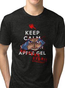 Keep Calm and---- NO ITEMS EVER!! BURAAAA!! Tri-blend T-Shirt