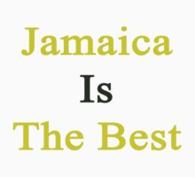 Jamaica Is The Best Kids Clothes