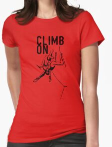 Climb On. Womens Fitted T-Shirt