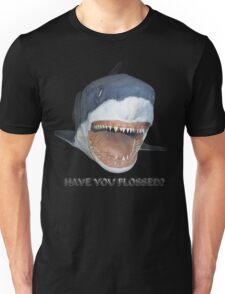 Have you flossed? T-Shirt