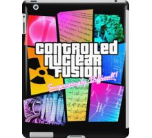 Controlled Nuclear Fusion - Surprisingly Difficult! iPad Case/Skin