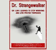 Dr. Strangewalker Unisex T-Shirt