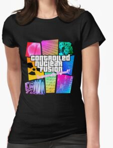 Controlled Nuclear Fusion - Surprisingly Difficult! Womens Fitted T-Shirt