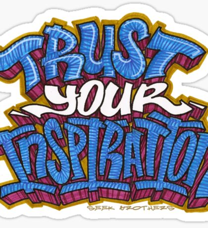 Trust Your Inspiration Sticker