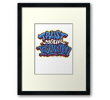 Trust Your Inspiration Framed Print