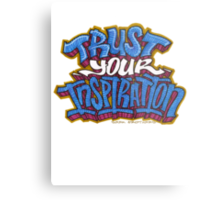 Trust Your Inspiration Metal Print