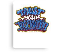 Trust Your Inspiration Canvas Print