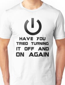 Off and on again Unisex T-Shirt