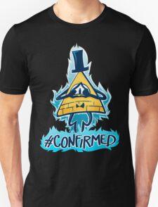 Bill Cipher - CONFIRMED T-Shirt
