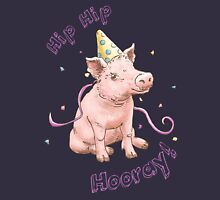 Party Pig: Hip Hip Hooray Unisex T-Shirt
