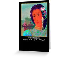 'Lady Missouri', Titled Greeting Card or Small Print Greeting Card