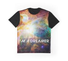 Chaos in Orion - I'm a Dreamer Graphic T-Shirt