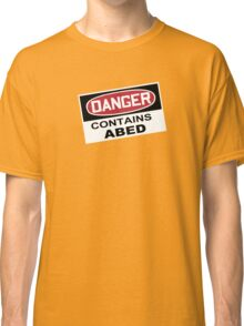 DANGER: Contains Abed Classic T-Shirt
