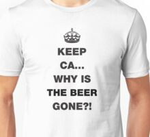 Keep Calm... Funny Beer Saying Unisex T-Shirt