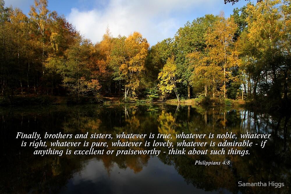 Philippians 4:8 by Samantha Higgs