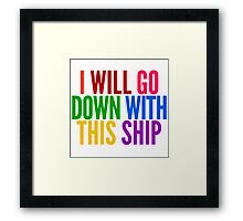 I Will Go Down With This Ship by @I_am_the_Impala Framed Print