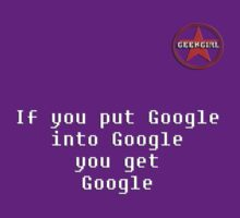 GeekGirl - If you put Google.. by AdeGee