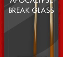 In Case of Zombie Apocalypse Break Glass Sticker