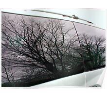 Beautiful Reflections in My Van Windows Poster