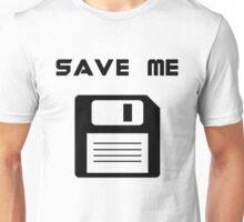 Save Me Unisex T-Shirt