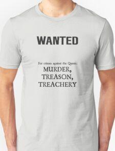 Murder Treason Treachery! T-Shirt