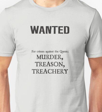 Murder Treason Treachery! Unisex T-Shirt