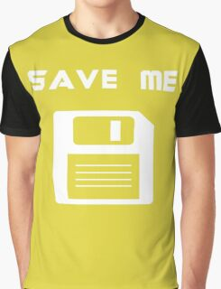 Save me. Graphic T-Shirt