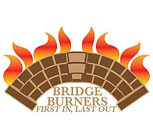 Bridgeburners first in last out with a burning bridge Photographic Print