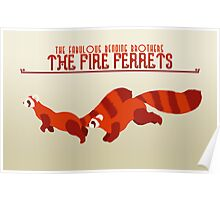 The Fire Ferrets Poster