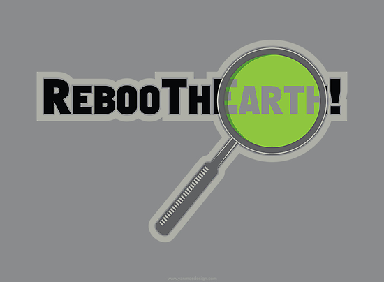 RebooThEarth! by yanmos