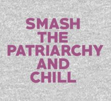 Smash The Patriarchy And Chill? Kids Clothes