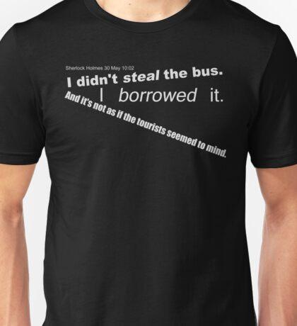 tourists didn't mind Unisex T-Shirt