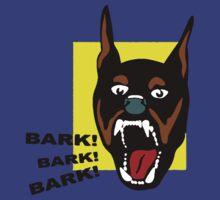 Bark ! Bark ! Bark ! by loogyhead